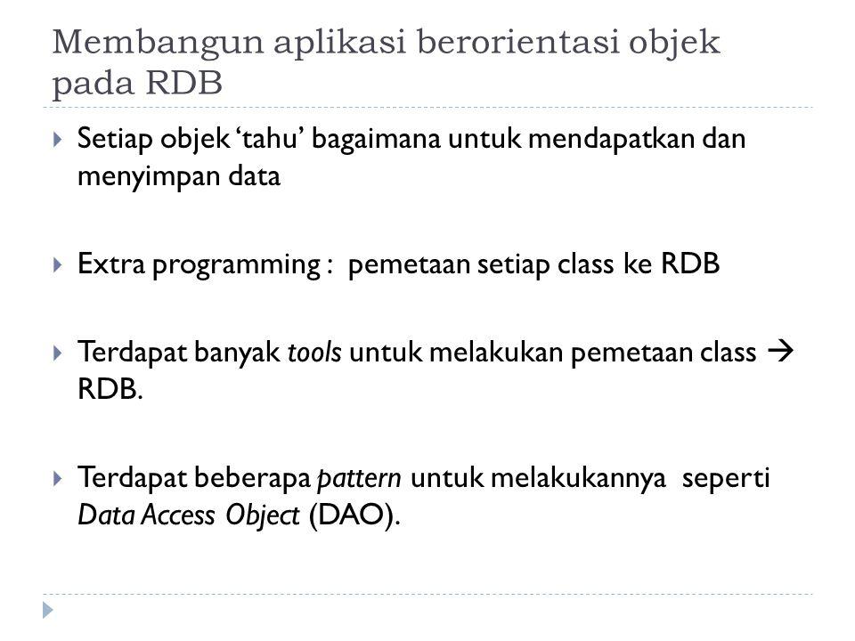 Membangun aplikasi berorientasi objek pada RDB