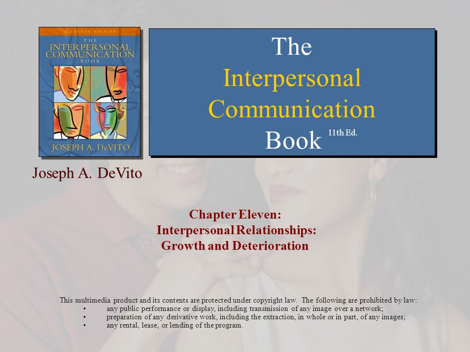 Chapter Eleven: Interpersonal Relationships: Growth and Deterioration