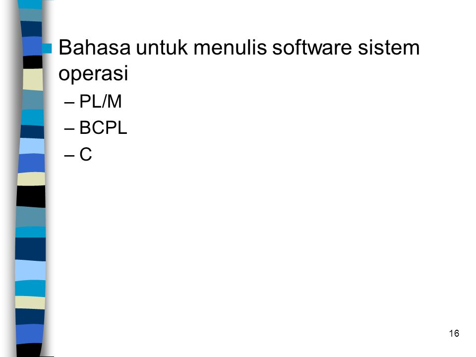Bahasa untuk menulis software sistem operasi