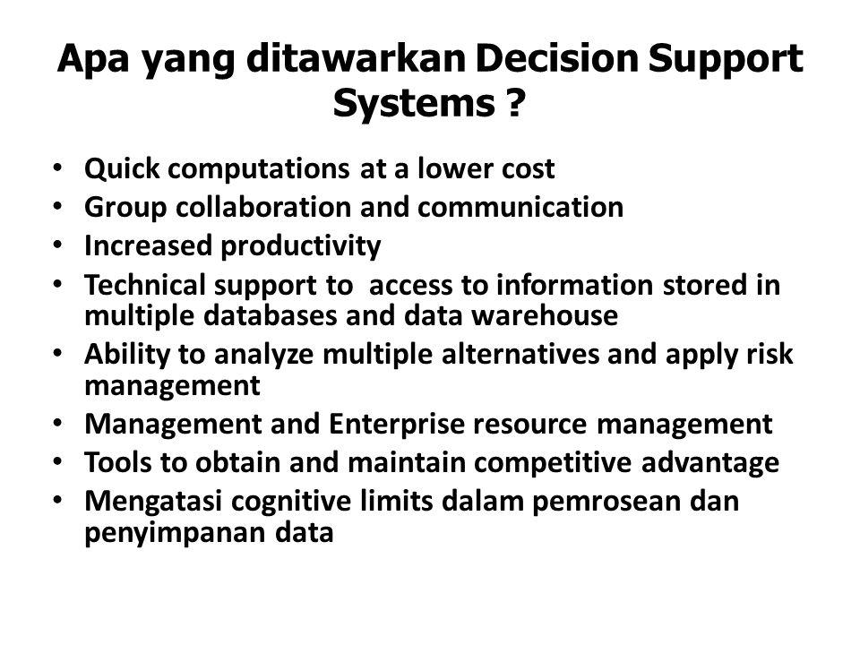 Apa yang ditawarkan Decision Support Systems