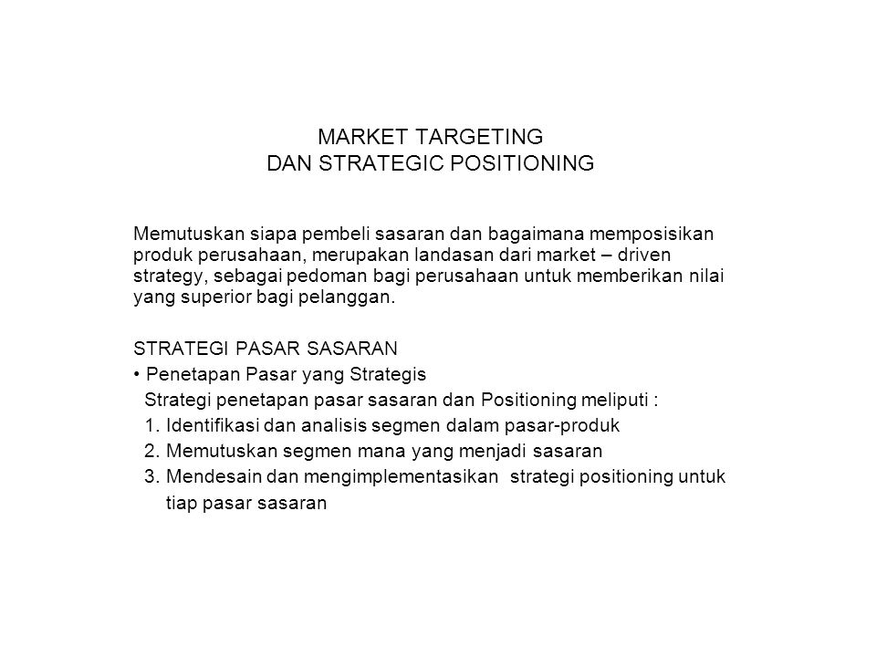 MARKET TARGETING DAN STRATEGIC POSITIONING