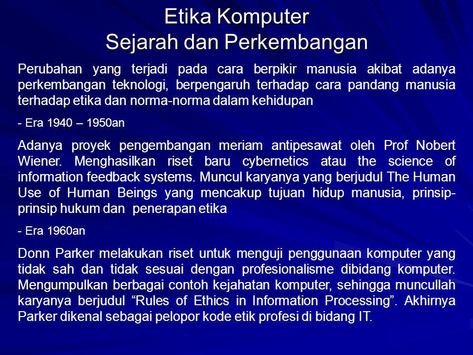 Etika Komputer Sejarah dan Perkembangan
