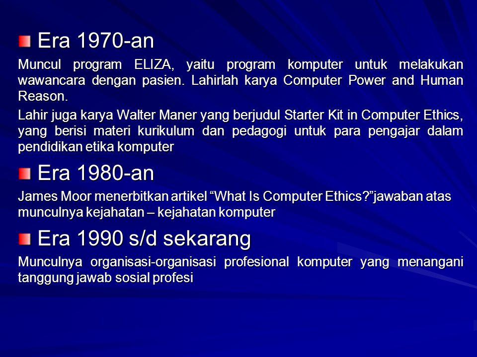 Era 1970-an Era 1980-an Era 1990 s/d sekarang