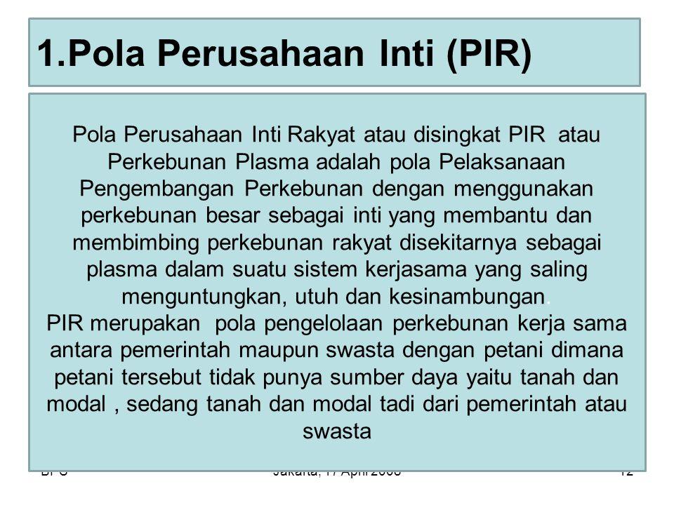 Pola Perusahaan Inti (PIR)