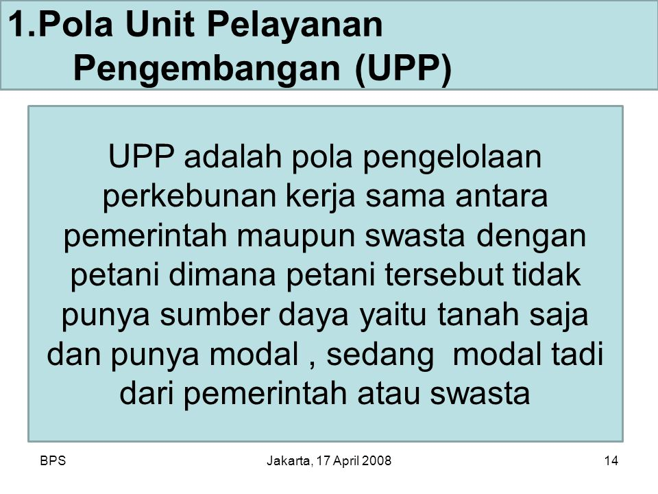 Pola Unit Pelayanan Pengembangan (UPP)