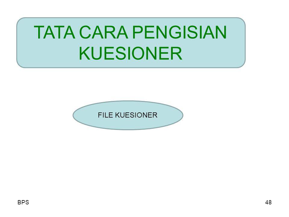 TATA CARA PENGISIAN KUESIONER