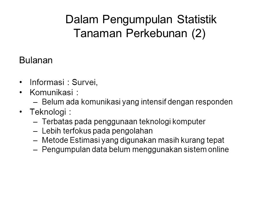 Dalam Pengumpulan Statistik Tanaman Perkebunan (2)