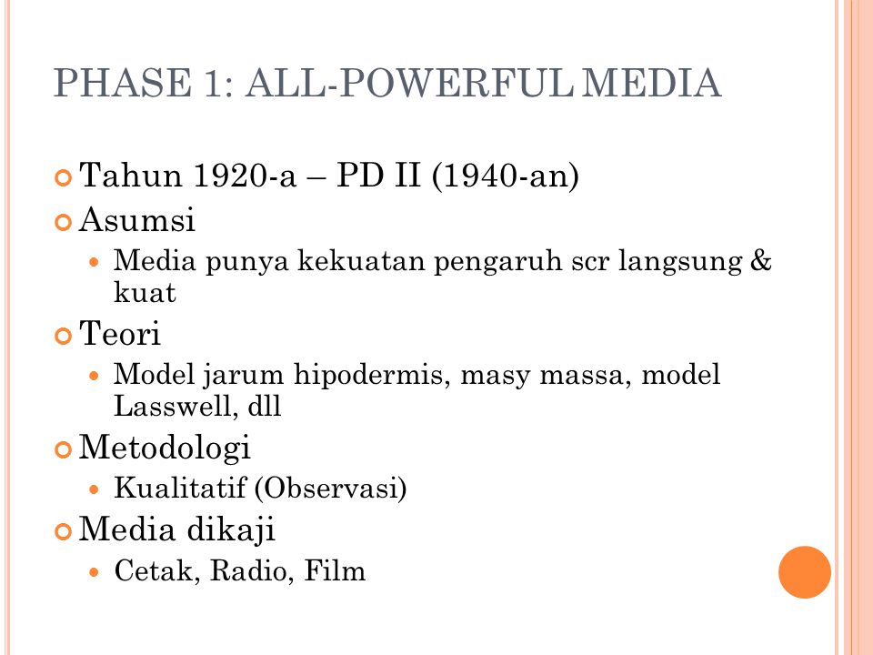 PHASE 1: ALL-POWERFUL MEDIA
