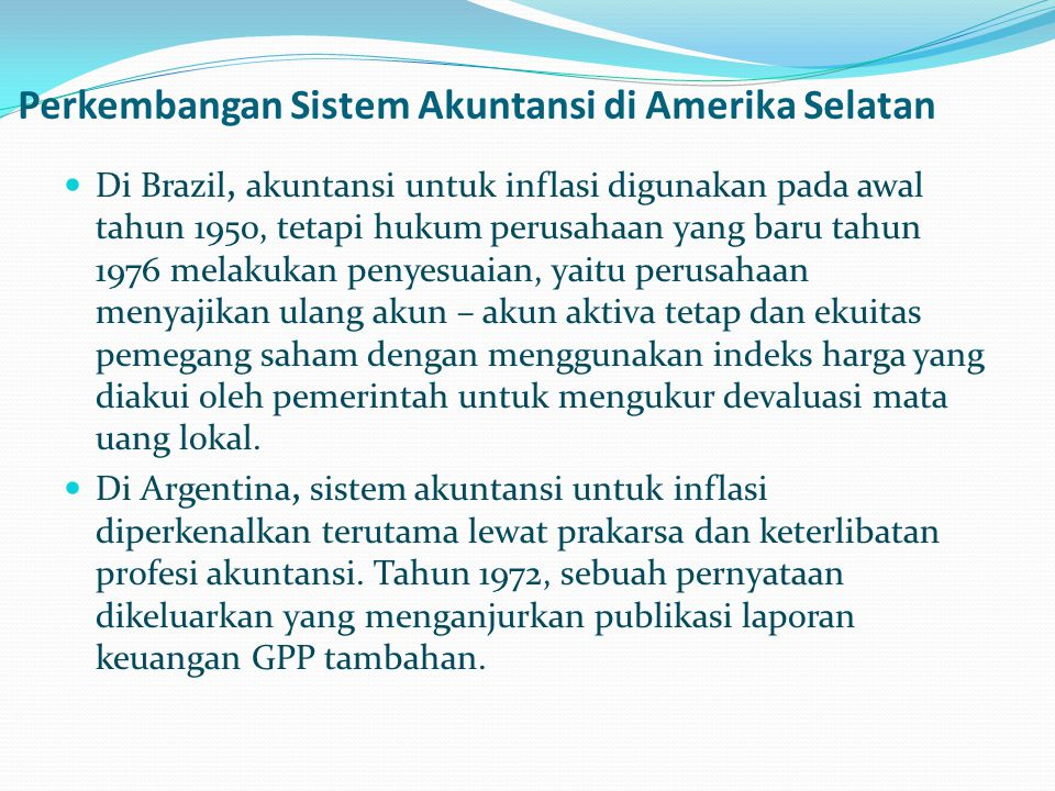 Perkembangan Sistem Akuntansi di Amerika Selatan