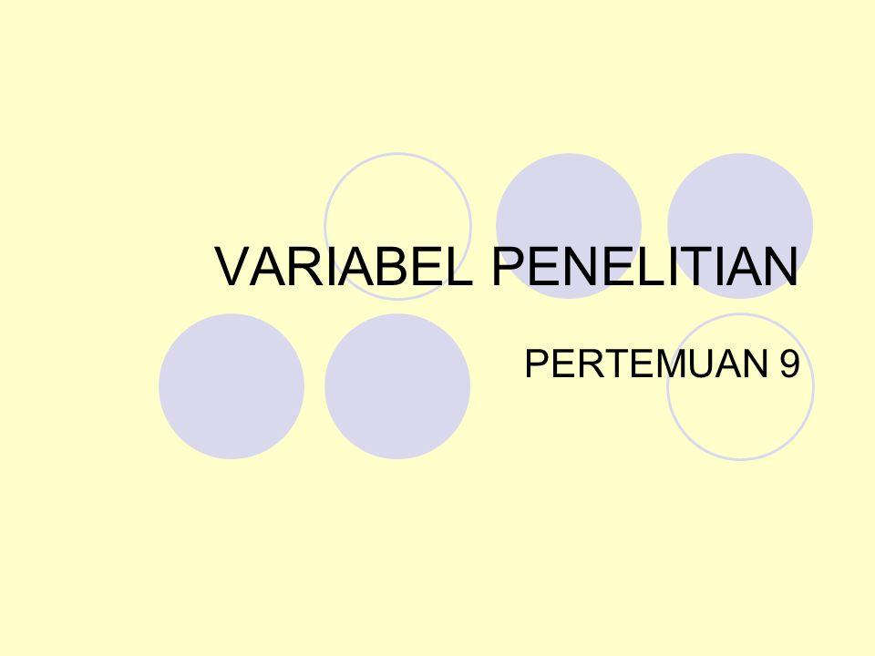 VARIABEL PENELITIAN PERTEMUAN 9