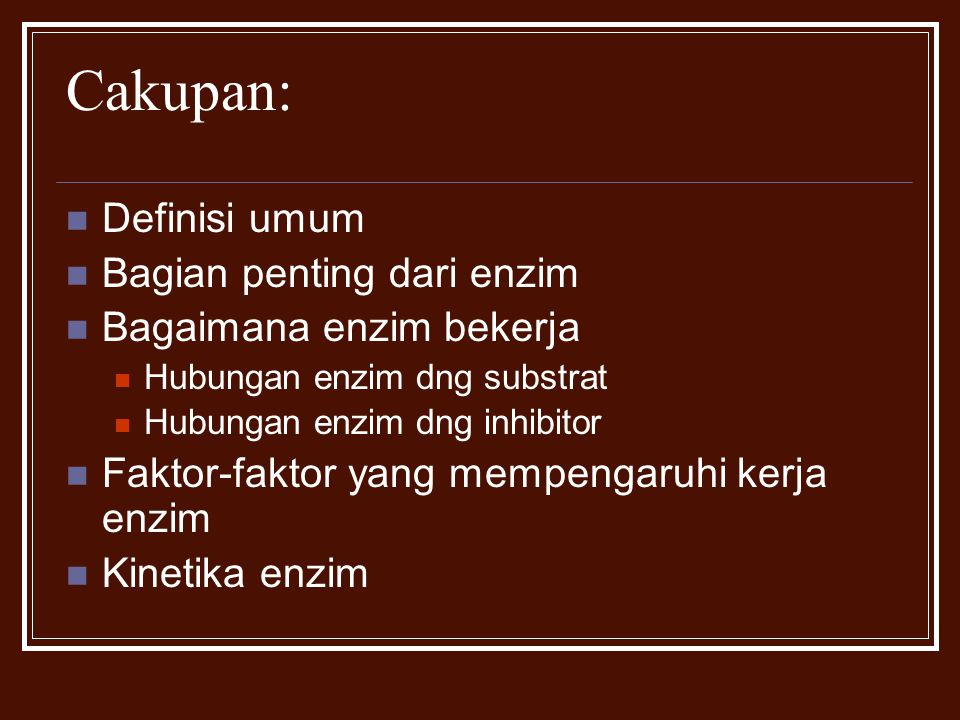 Cakupan: Definisi umum Bagian penting dari enzim