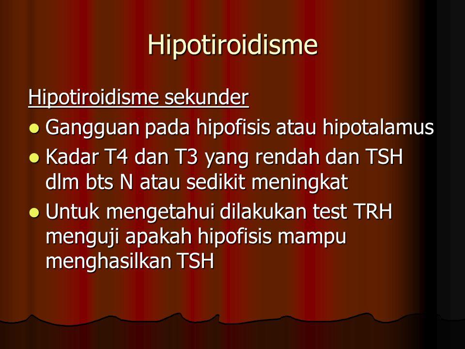 Hipotiroidisme Hipotiroidisme sekunder