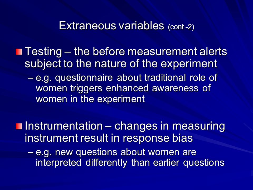Extraneous variables (cont -2)