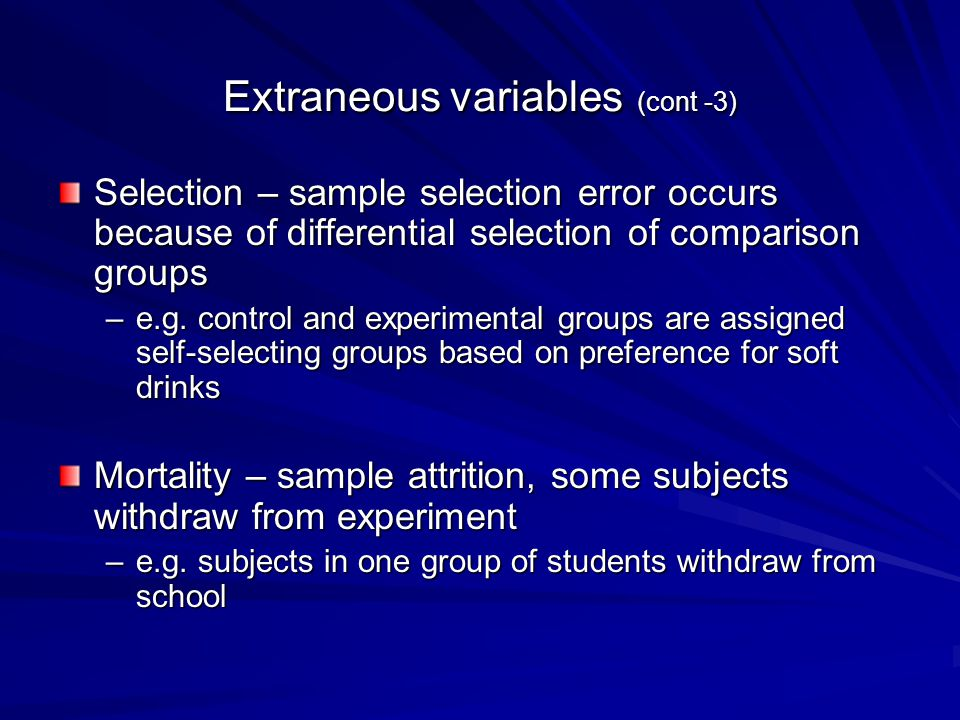 Extraneous variables (cont -3)