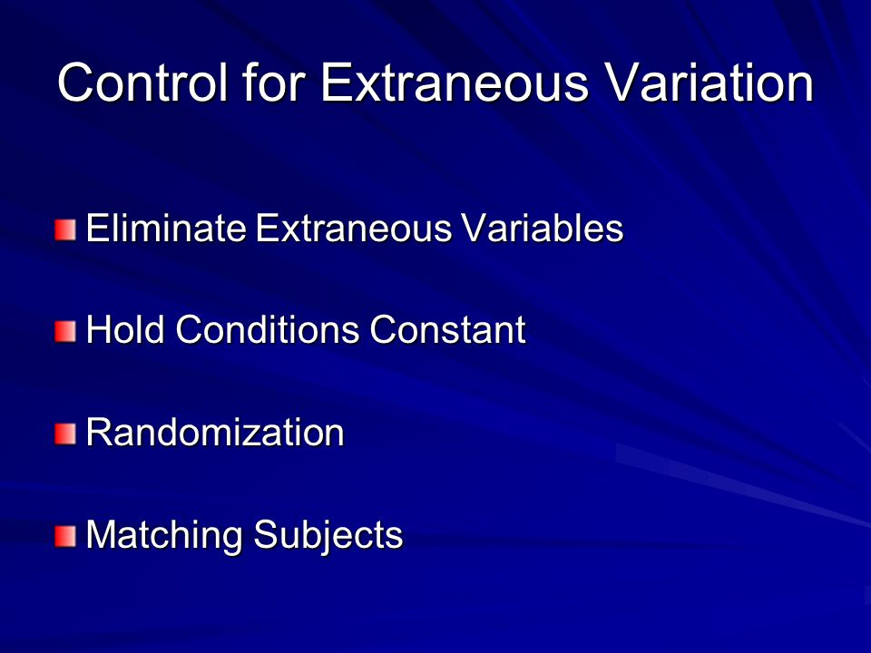 Control for Extraneous Variation