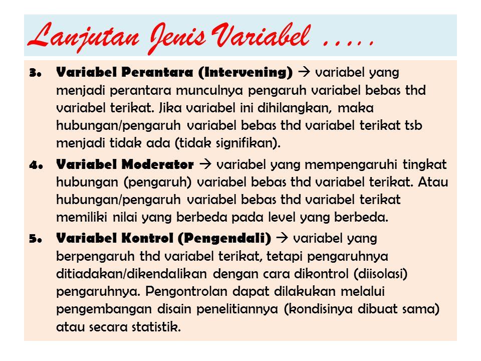 Lanjutan Jenis Variabel …..