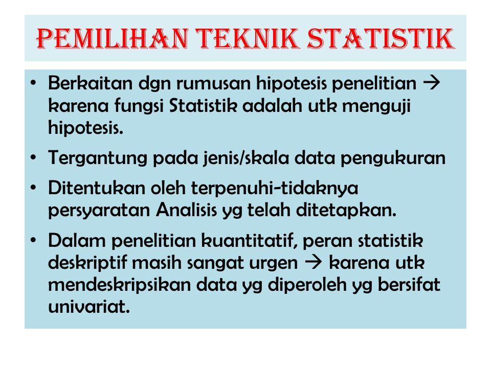 PEMILIHAN TEKNIK STATISTIK