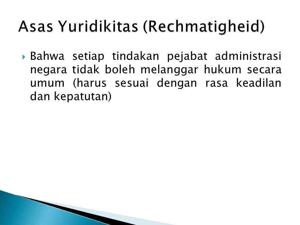 Asas Yuridikitas (Rechmatigheid)