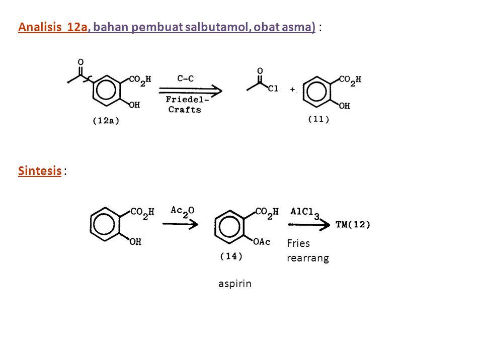 Analisis 12a, bahan pembuat salbutamol, obat asma) :