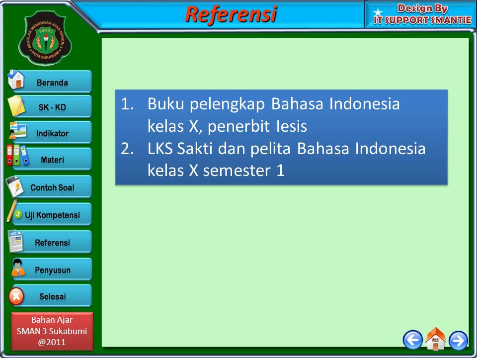 Referensi Buku pelengkap Bahasa Indonesia kelas X, penerbit Iesis