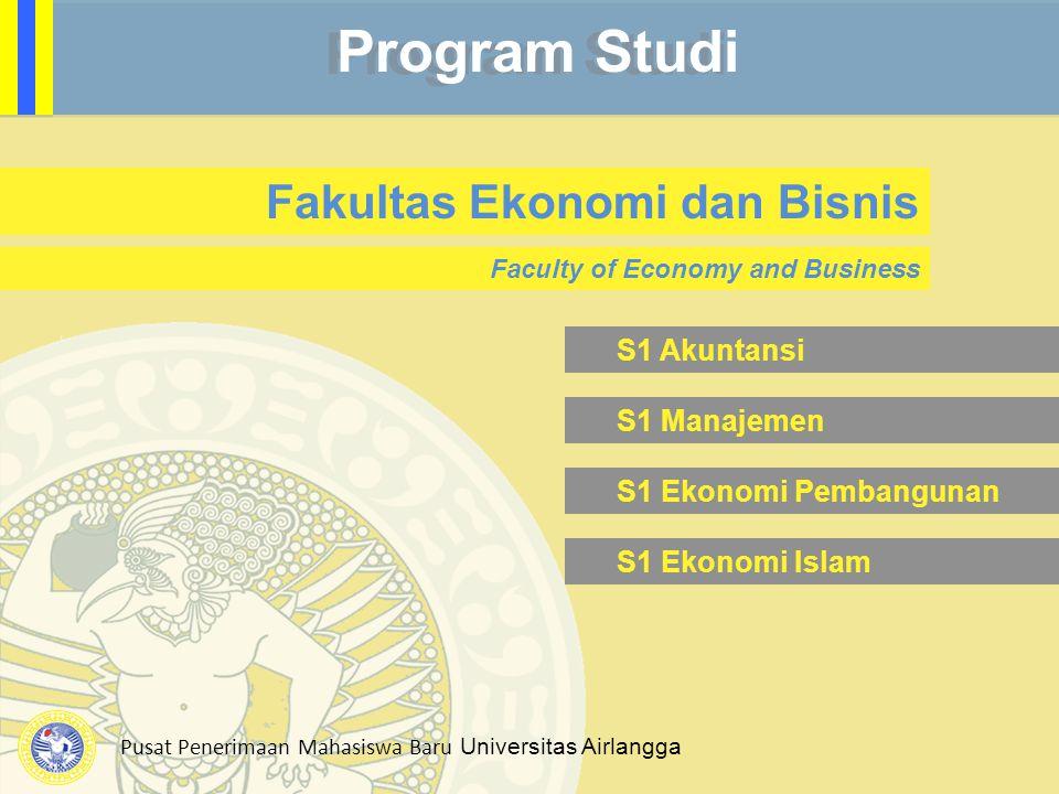 Program Studi Fakultas Ekonomi dan Bisnis S1 Akuntansi S1 Manajemen