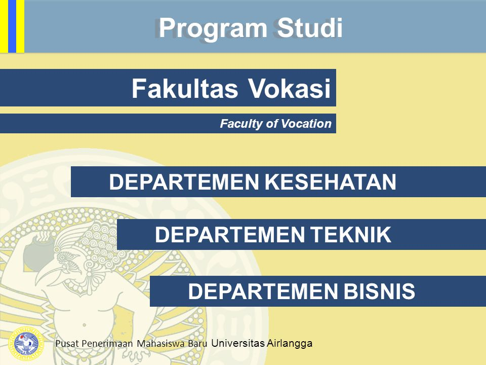 Program Studi Fakultas Vokasi DEPARTEMEN KESEHATAN DEPARTEMEN TEKNIK