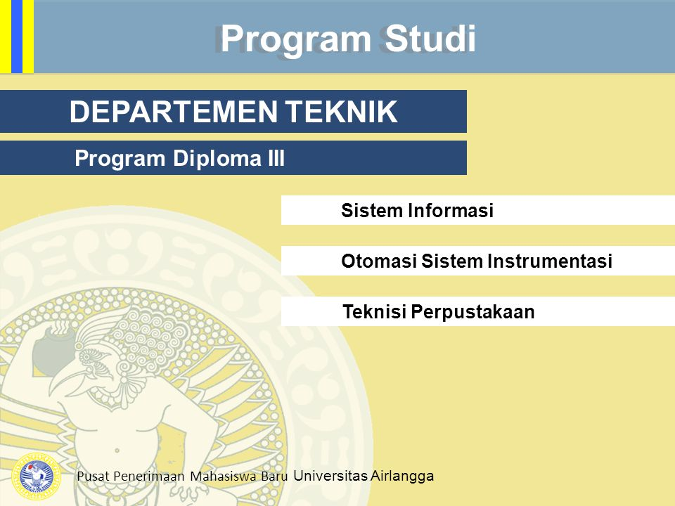 Program Studi DEPARTEMEN TEKNIK Program Diploma III Sistem Informasi