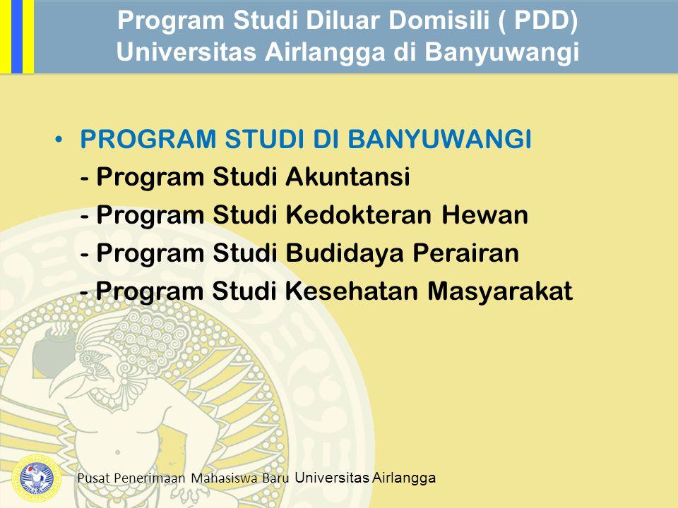 Program Studi Diluar Domisili ( PDD) Universitas Airlangga di Banyuwangi