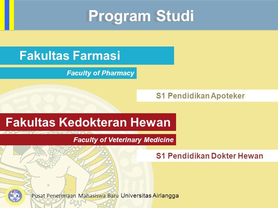 Program Studi Fakultas Farmasi Fakultas Kedokteran Hewan