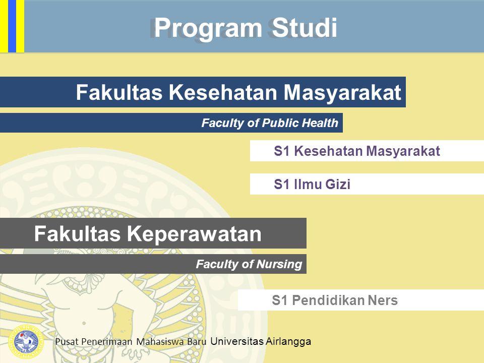Program Studi Fakultas Kesehatan Masyarakat Fakultas Keperawatan
