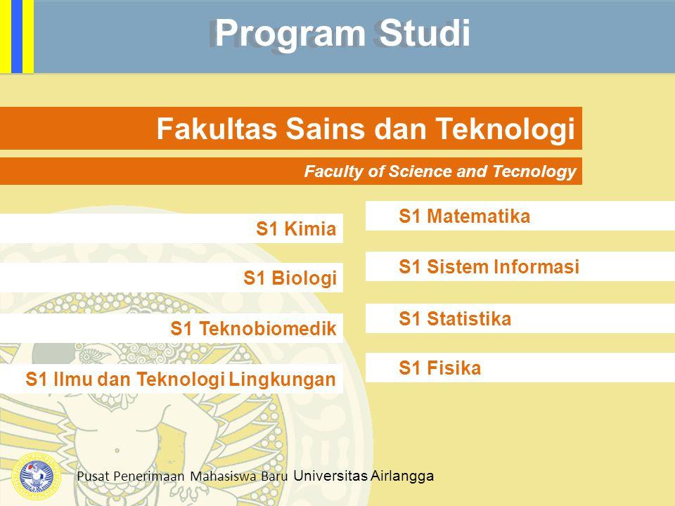 Program Studi Fakultas Sains dan Teknologi S1 Matematika S1 Kimia