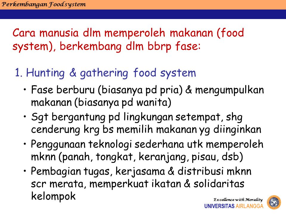 1. Hunting & gathering food system
