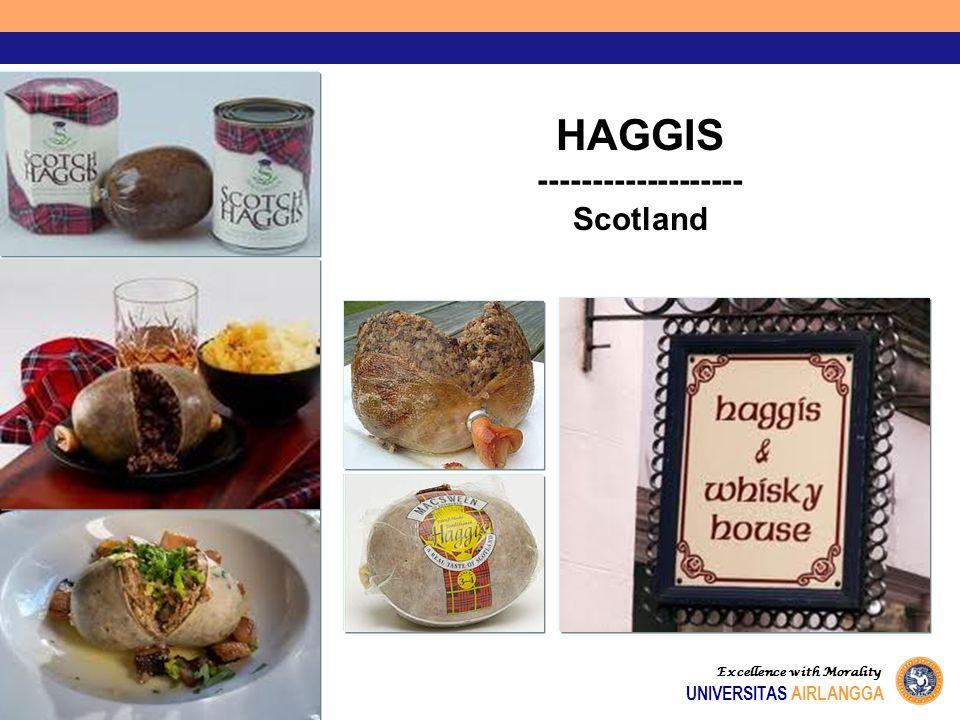 HAGGIS ------------------- Scotland UNIVERSITAS AIRLANGGA