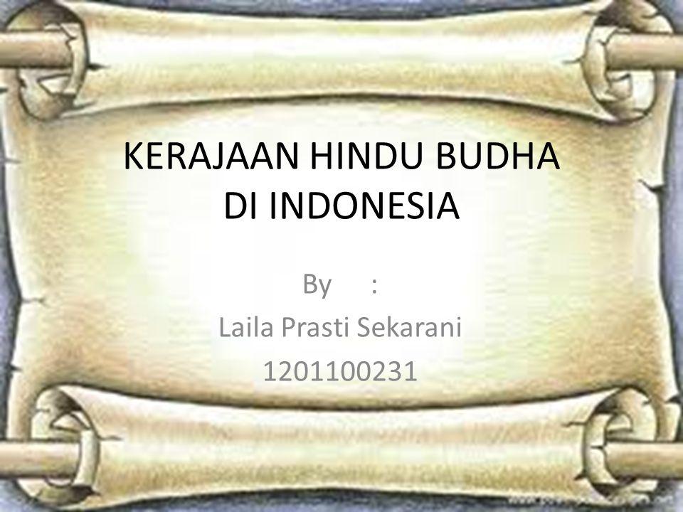 KERAJAAN HINDU BUDHA DI INDONESIA
