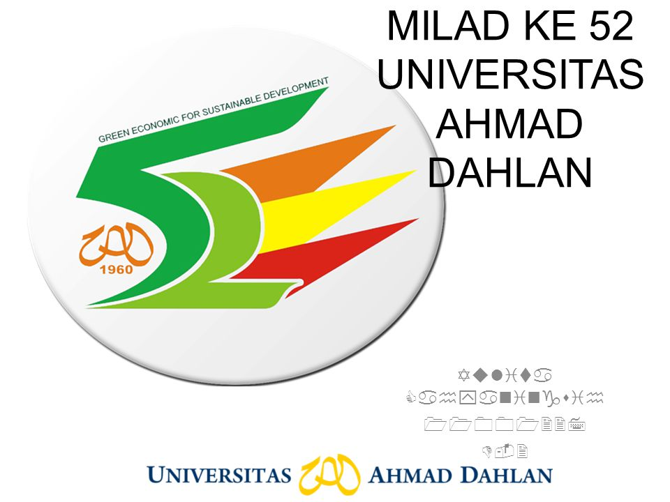 MILAD KE 52 UNIVERSITAS AHMAD DAHLAN