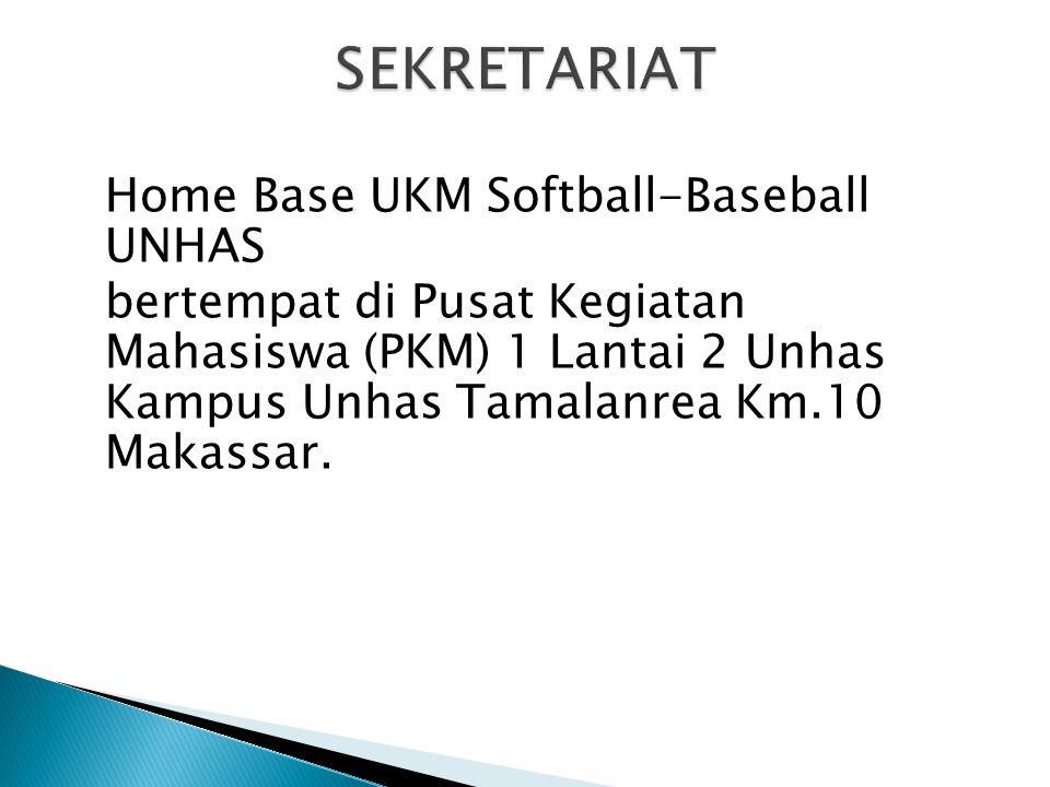 SEKRETARIAT Home Base UKM Softball-Baseball UNHAS