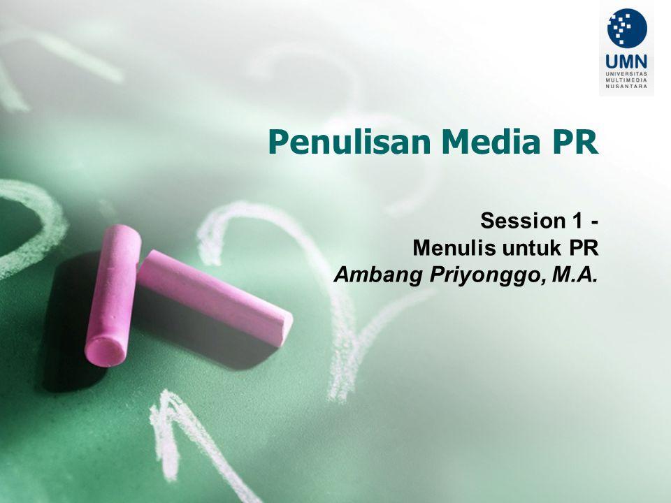 Session 1 - Menulis untuk PR Ambang Priyonggo, M.A.