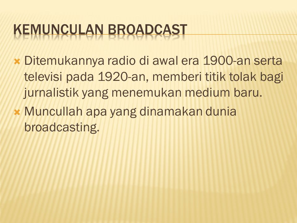Kemunculan Broadcast