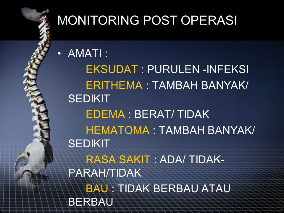 MONITORING POST OPERASI