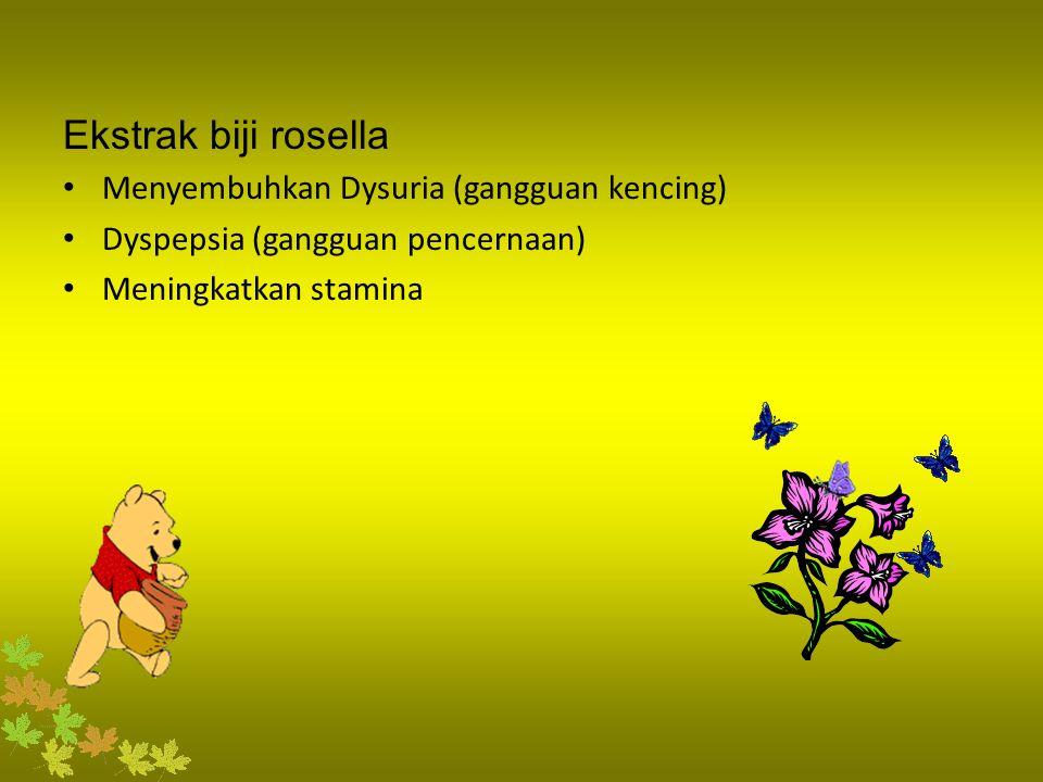 Ekstrak biji rosella Menyembuhkan Dysuria (gangguan kencing)