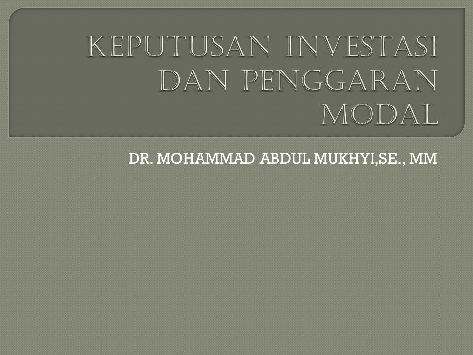 Keputusan investasi dan penggaran modal