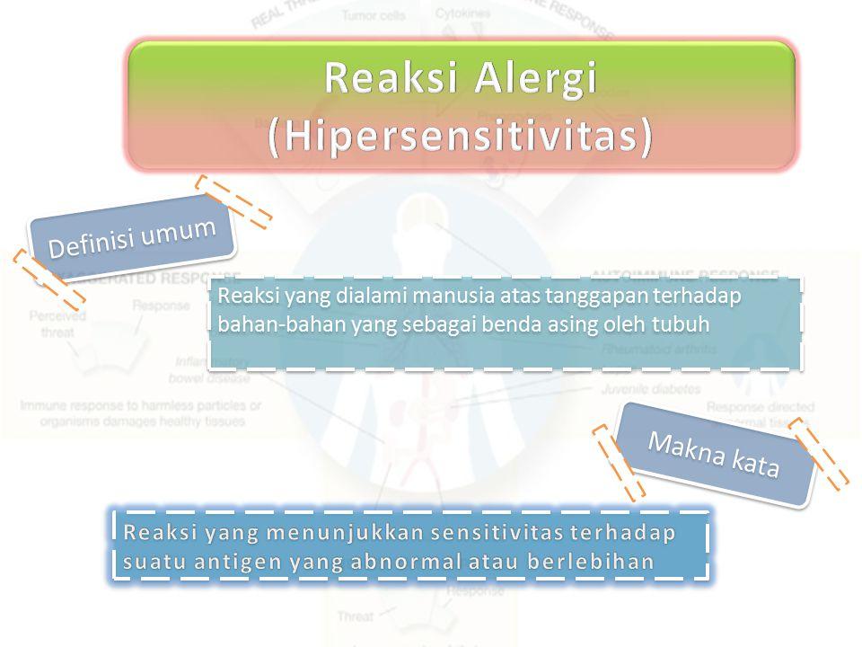 Reaksi Alergi (Hipersensitivitas)