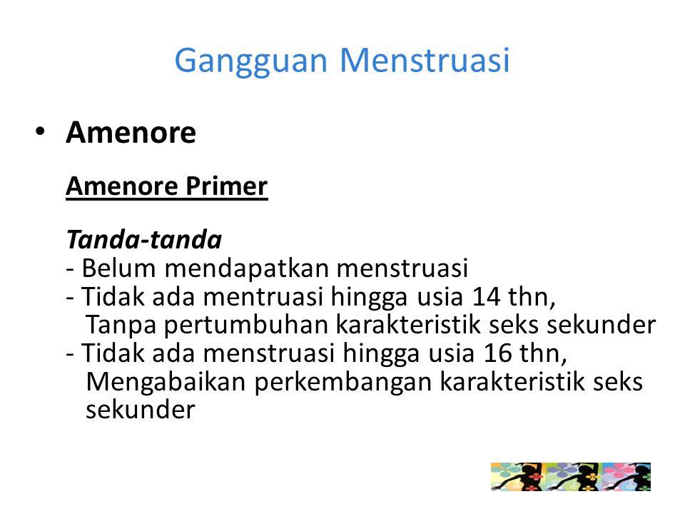 Gangguan Menstruasi Amenore Amenore Primer