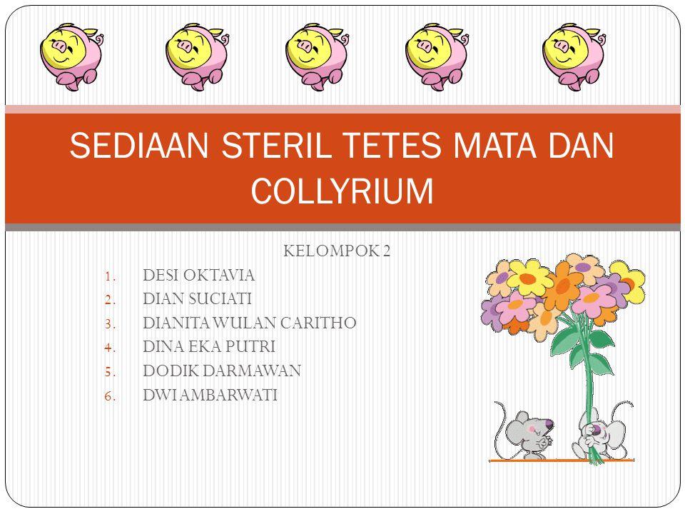 SEDIAAN STERIL TETES MATA DAN COLLYRIUM