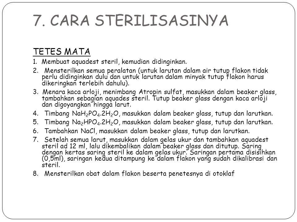7. CARA STERILISASINYA TETES MATA