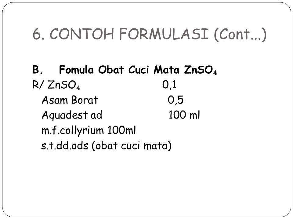 6. CONTOH FORMULASI (Cont...)