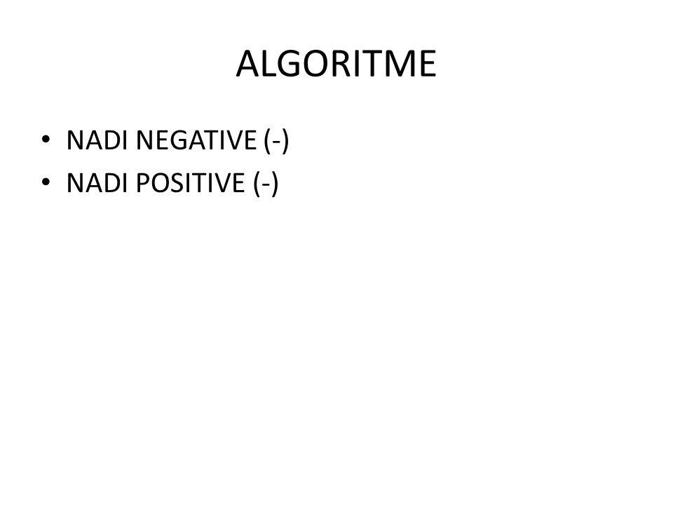 ALGORITME NADI NEGATIVE (-) NADI POSITIVE (-)