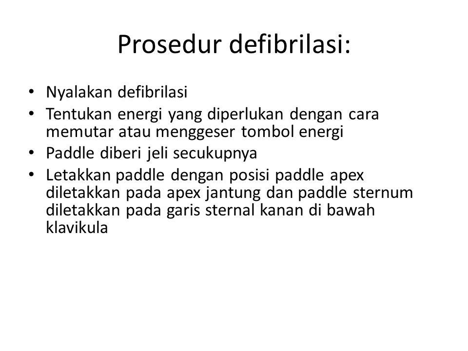 Prosedur defibrilasi: