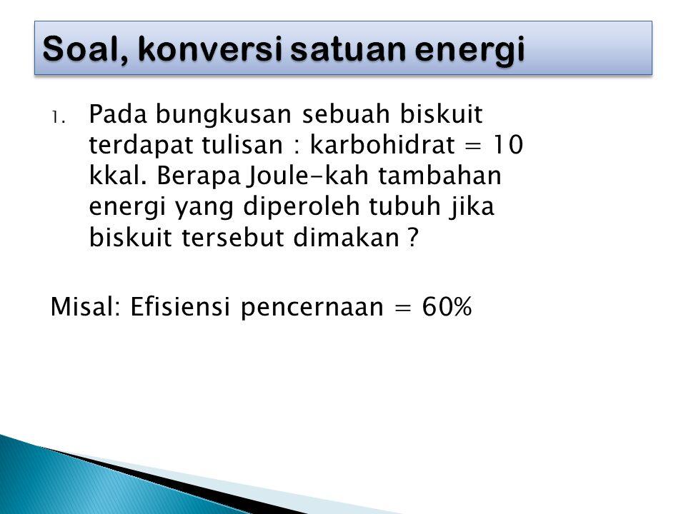 Soal, konversi satuan energi