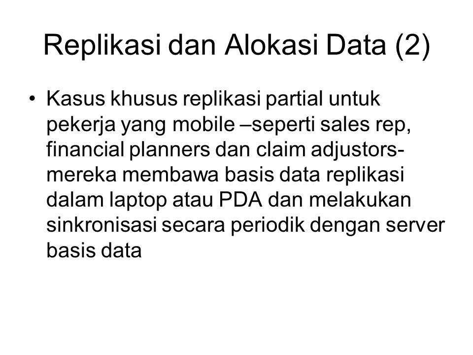 Replikasi dan Alokasi Data (2)